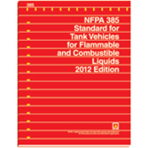 NFPA 385: Standard for Tank Vehicles for Flammable and Combustible Liquids
