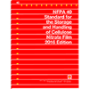 NFPA 40: Standard for the Storage and Handling of Cellulose Nitrate Film, 2016 Edition