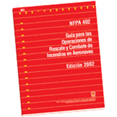 NFPA 402: Guide for Aircraft Rescue and Fire Fighting Operations