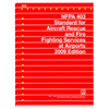 NFPA 403: Standard for Aircraft Rescue and Fire-Fighting Services at Airports, Prior Years