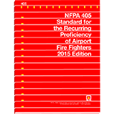 NFPA 405: Standard for the Recurring Proficiency of Airport Fire Fighters