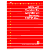 NFPA 407: Standard for Aircraft Fuel Servicing