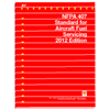 2012 NFPA 407: Standard for Aircraft Fuel Servicing