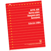 NFPA 409: Standard on Aircraft Hangars, Spanish