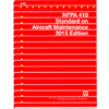 NFPA 410: Standard on Aircraft Maintenance, 2015 Edition