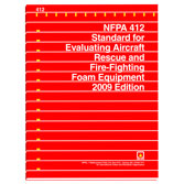 NFPA 412: Standard for Evaluating Aircraft Rescue and Fire-Fighting Foam Equipment, Prior Years
