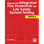 NFPA 4: Standard for Integrated Fire Protection and Life Safety System Testing