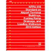 NFPA 415: Standard on Airport Terminal Buildings, Fueling Ramp Drainage, and Loading Walkway
