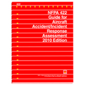 NFPA 422: Guide for Aircraft Accident/Incident Response Assessment