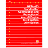 NFPA 423: Standard for Construction and Protection of Aircraft Engine Test Facilities