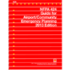 2013 NFPA 424: Guide for Airport/Community Emergency Planning