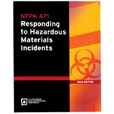 NFPA 471: Recommended Practice for Responding to Hazardous Materials Incidents
