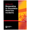 NFPA 471: Recommended Practice for Responding to Hazardous Materials Incidents, 2002 Edition