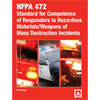 NFPA 472: Standard for Competence of Responders to Hazardous Materials/Weapons of Mass Destruction Incidents, Prior Years