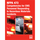 NFPA 473: Standard for Competencies for EMS Personnel Responding to Hazardous Materials/Weapons of Mass Destruction Incidents, Prior Years