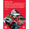 NFPA 473: Standard for Competencies for EMS Personnel Responding to Hazardous Materials/Weapons of Mass Destruction Incidents, 2013 Edition