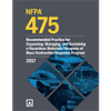 NFPA 475: Recommended Practice for Organizing, Managing, and Sustaining a Hazardous Materials/Weapons of Mass Destruction Response Program