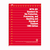 NFPA 481: Standard for the Production, Processing, and Handling and Storage of Titanium, Prior Years
