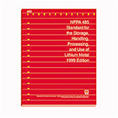 NFPA 485: Standard for the Storage, Handling, Processing, and Use of Lithium Metal