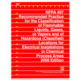 NFPA 497: Recommended Practice for the Classification of Flammable Liquids, Gases, or Vapors and of Hazardous (Classified) Locations for Electrical Installations in Chemical Process Areas, Prior Years
