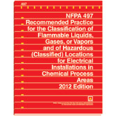 NFPA 497: Recommended Practice for the Classification of Flammable Liquids, Gases, or Vapors and of