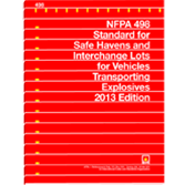 NFPA 498: Standard for Safe Havens and Interchange Lots for Vehicles Transporting Explosives