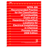 NFPA 499: Recommended Practice for the Classification of Combustible Dusts and of Hazardous (Classified) Locations for Electrical Installations in Chemical Process Areas, Prior Years