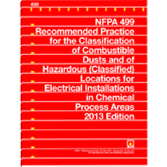 NFPA 499: Recommended Practice for the Classification of Combustible Dusts and of Hazardous (Classif