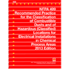 2013 NFPA 499: Recommended Practice for the Classification of Combustible Dusts and of Hazardous (Classified) Locations for Electrical Installations in Chemical Process Areas