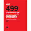 NFPA 499: Recommended Practice for the Classification of Combustible Dusts and of Hazardous (Classified) Locations for Electrical Installations in Chemical Process Areas, 2017 Edition