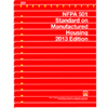 NFPA 501: Standard on Manufactured Housing, 2013 Edition