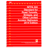 NFPA 502: Standard for Road Tunnels, Bridges, and Other Limited Access Highways