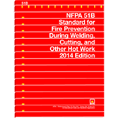 NFPA 51B: Standard for Fire Prevention During Welding, Cutting, and Other Hot Work