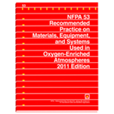 NFPA 53: Recommended Practice on Materials, Equipment, and Systems Used in Oxygen-Enriched Atmospher