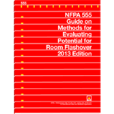 NFPA 555: Guide on Methods for Evaluating Potential for Room Flashover