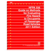 NFPA 556: Guide on Methods for Evaluating Fire Hazard to Occupants of Passenger Road Vehicles