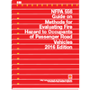 NFPA 556: Guide on Methods for Evaluating Fire Hazard to Occupants of Passenger Road Vehicles, 2016 Edition
