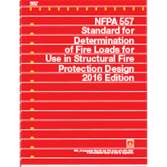 2016 NFPA 557: Standard for Determination of Fire Loads for Use in Structural Fire Protection Design