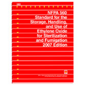 NFPA 560: Standard for the Storage, Handling, and Use of Ethylene Oxide for Sterilization and Fumiga