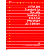 NFPA 601: Standard for Security Services in Fire Loss Prevention