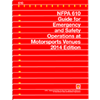 NFPA 610: Guide for Emergency and Safety Operations at Motorsports Venues, 2014 Edition