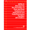 NFPA 61: Standard for the Prevention of Fires and Dust Explosions in Agricultural and Food Processing Facilities, Prior Years