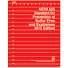 NFPA 655: Standard for Prevention of Sulfur Fires and Explosions, 2012 Edition