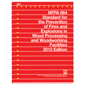 NFPA 664: Standard for the Prevention of Fires and Explosions in Wood Processing and Woodworking Fac