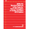 NFPA 701: Standard Methods of Fire Tests for Flame Propagation of Textiles and Films, 2015 Edition