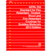 NFPA 703: Standard for Fire Retardant--Treated Wood and Fire-Retardant Coatings for Building Materia