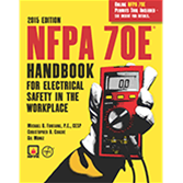 2015 NFPA 70E Handbook - Current Edition