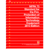 NFPA 75: Standard for the Fire Protection of Information Technology Equipment