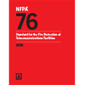 NFPA 76: Standard for the Fire Protection of Telecommunications Facilities