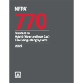 NFPA 770, Standard on Hybrid (Water and Inert Gas) Fire Extinguishing Systems
